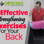 4 Effective Strengthening Exercises For Your Back