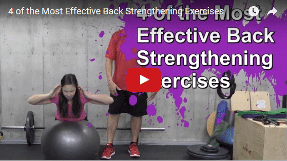 YT vid – 4 of the Most Effective Back Strengthening Exercises