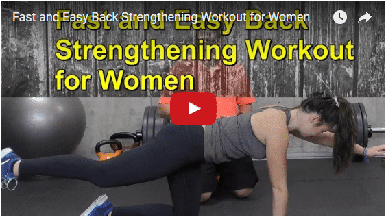 YT vid – Fast and Easy Back Strengthening Workout for Women