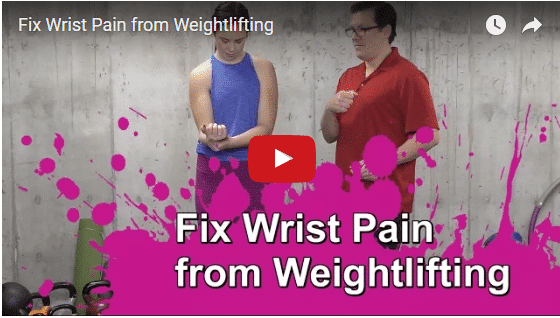 YT vid – Fix Wrist Pain from Weightlifting