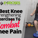 5 Best Knee Strengthening Exercises to Combat Knee Pain