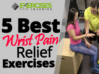 5 Best Wrist Pain Relief Exercises