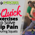 5 Quick Exercises to Solve Hip Pain During Squats