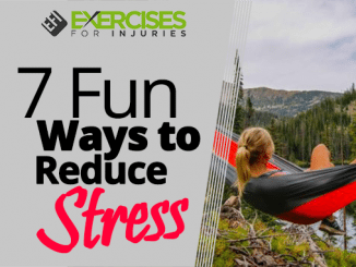 7 Fun Ways to Reduce Stress