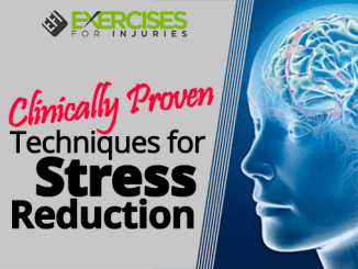 Clinically Proven Techniques for Stress Reduction