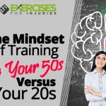 The Mindset of Training in Your 50s vs. Your 20s