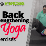 4 Back-strengthening Yoga Exercises