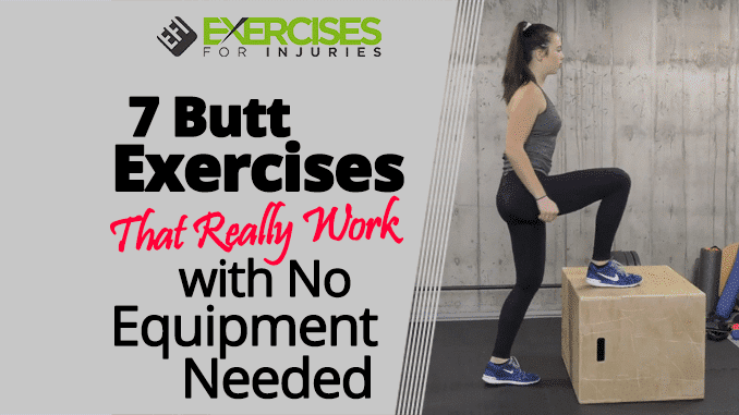 7 Butt Exercises That Really Work No Equipment Needed