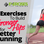 5 Exercises To Build Stronger Hips for Better Running