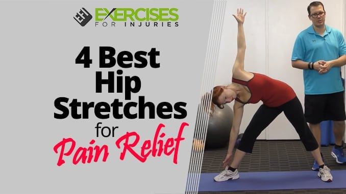 4 Best Hip Stretches for Pain Relief