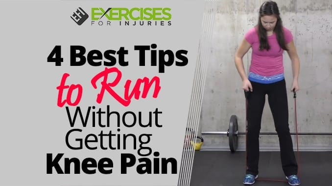 4 Best Tips to Run Without Getting Knee Pain