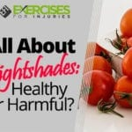 All About Nightshades: Healthy or Harmful?