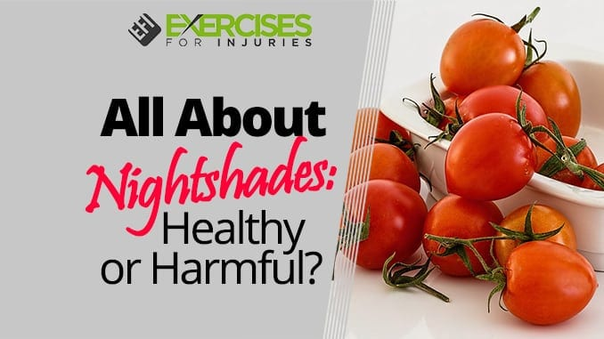 All About Nightshades Healthy or Harmful