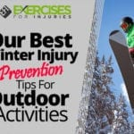 Our Best Winter Injury Prevention Tips for Outdoor Activities