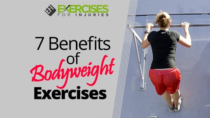 7 Benefits of Bodyweight Exercises