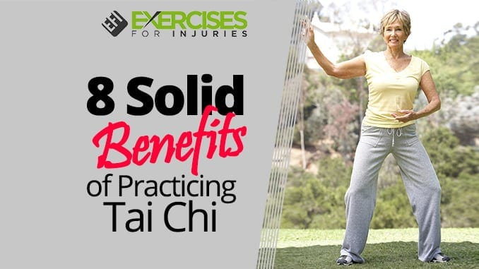 8 Solid Benefits of Practicing Tai Chi