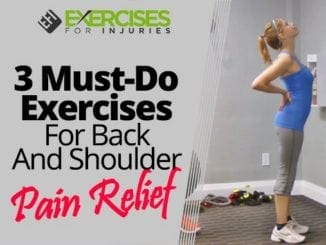 3 Must-Do Exercises For Back And Shoulder Pain Relief
