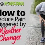 How to Reduce Pain Triggered by Weather Changes