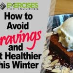 How to Avoid Cravings and Eat Healthier This Winter
