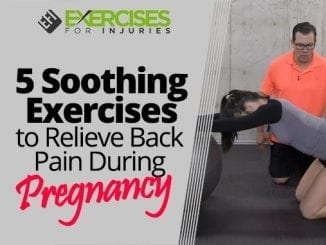 5 Soothing Exercises to Relieve Back Pain During Pregnancy