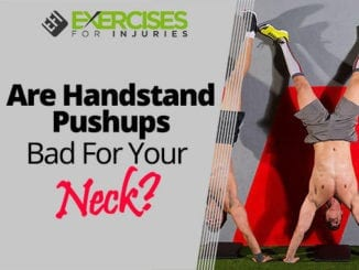 Are Handstand Pushups Bad For Your Neck