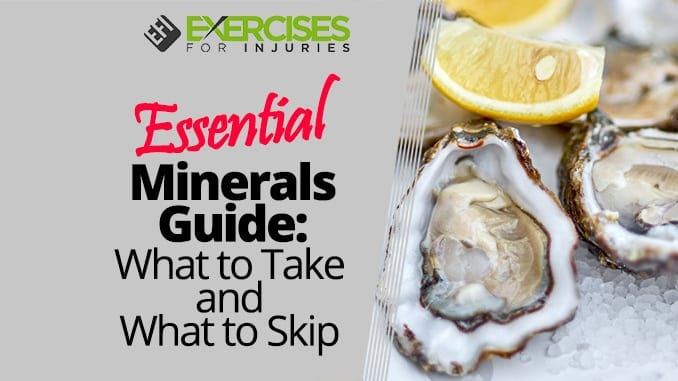 Essential Minerals Guide What to Take and What to Skip
