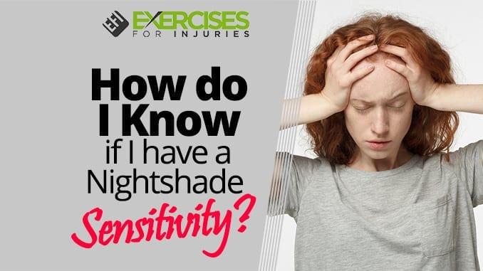 How do I Know if I have a Nightshade Sensitivity