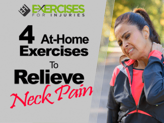 4 At-Home Exercises To Relieve Neck Pain