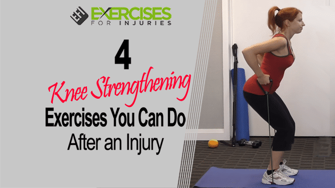 4 Knee Strengthening Exercises You Can Do After An Injury copy