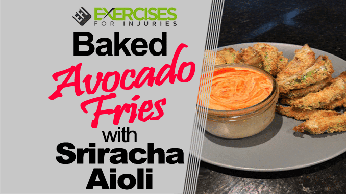 Baked Avocado Fries with Sriracha Aioli