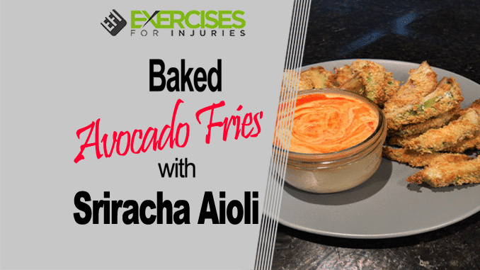 Baked Avocado Fries with Sriracha Aioli copy