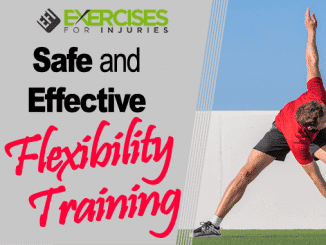 Safe and Effective Flexibility Training