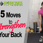 5 Moves to Strengthen Your Back