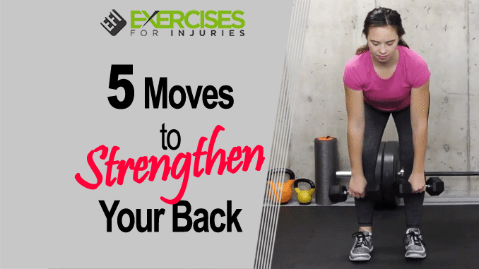 5 Moves to Strengthen Your Back copy