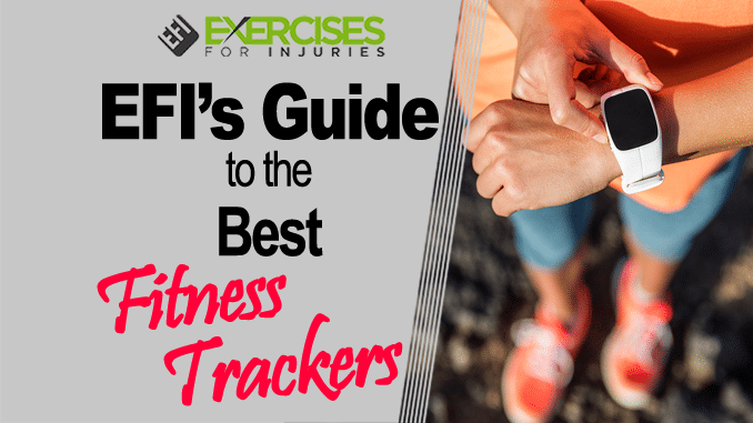 EFI's Guide to the Best Fitness Trackers
