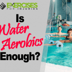 Is Water Aerobics Enough?