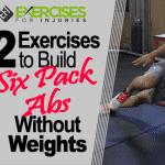 2 Exercises to Build Six-Pack Abs Without Weights