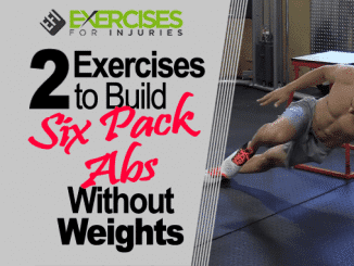 2 Exercises To Build Six Pack Abs Without Weights