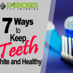 7 Ways to Keep Teeth White and Healthy
