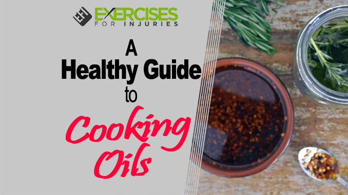 A Healthy Guide to Cooking Oils copy