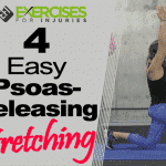 4 Easy Psoas-releasing Stretches