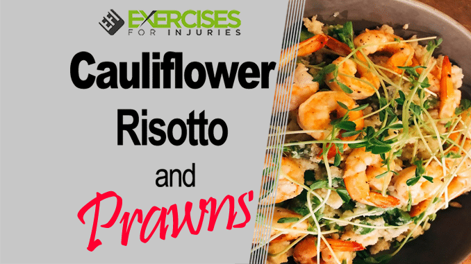 Cauliflower Risotto & Prawns