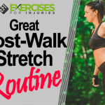 Great Post-walk Stretch Routine
