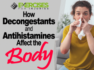 How Decongestants and Antihistamines Affect the Body