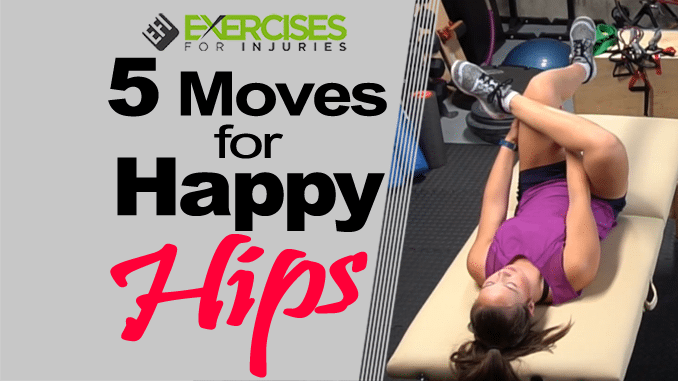 5 Moves for Happy Hips