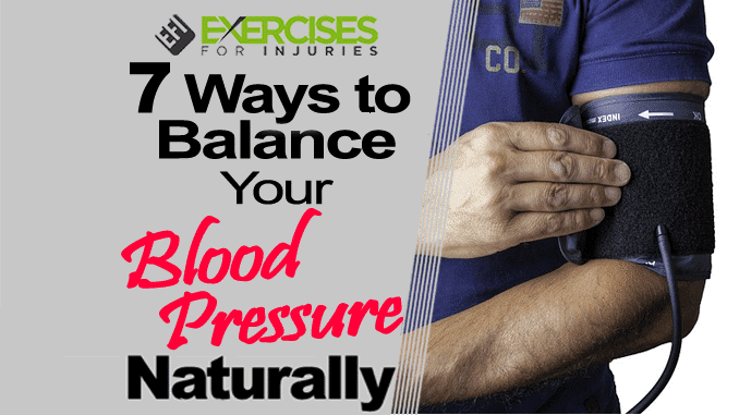 7 Ways to Balance Your Blood Pressure Naturally