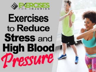 Exercises to Reduce Stress and High Blood Pressure