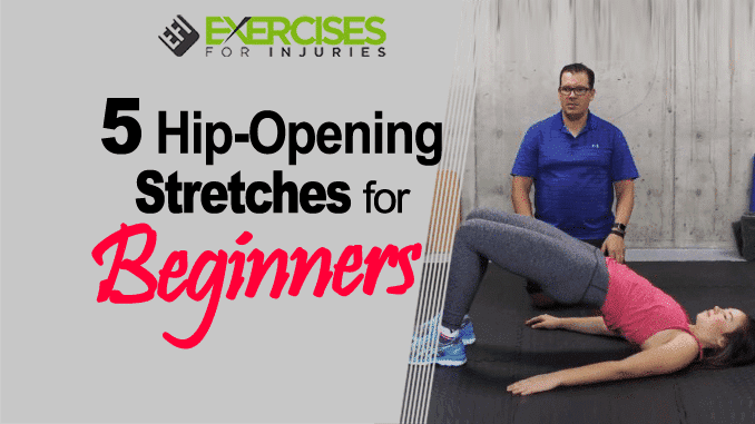 5 Hip-Opening Stretches for Beginners