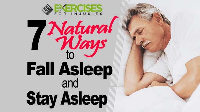 7 Natural Ways to Fall Asleep and Stay Asleep