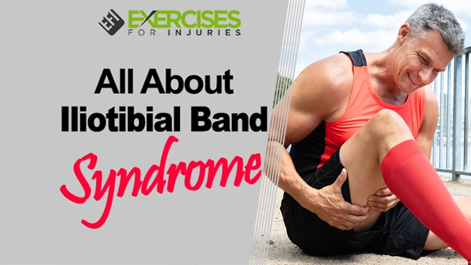 All About Iliotibial Band Syndrome